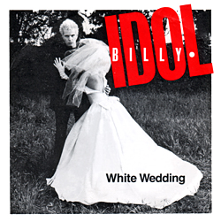 Billy_Idol_-_White_Wedding_1982_single_picture_cover